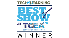 Tech & Learning's Best of Show @ TCEA 2017 Winner